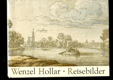 Wenzel Hollar - Reisebilder