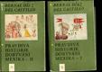 Pravdivá historie dobývání Mexika I. a II. - 2 svazky