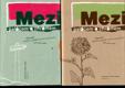Mezi palácem a chrámem: Almanach poezie a prózy studentů a zaměstnanců JÚŠ a (1997-2004) a (2005-2010) - 2 Svazky