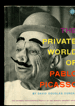 The Private World of Pablo Picasso: The intimate photographic prifile of the world's greatest artist