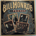 Bill Monroe and friends