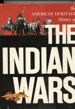 The American Heritage History of The Indians Wars